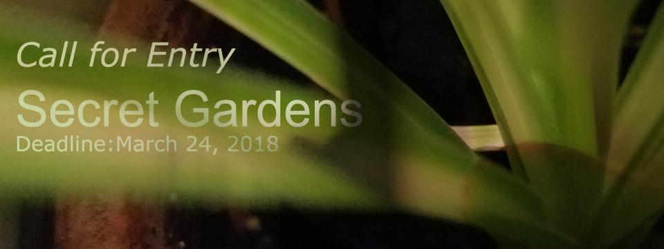 Call for Entry: Secret Gardens